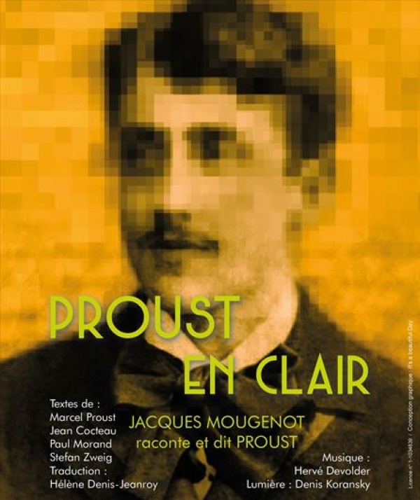 "spectacle ""Proust en clair"" de Jacques Mougenot"
